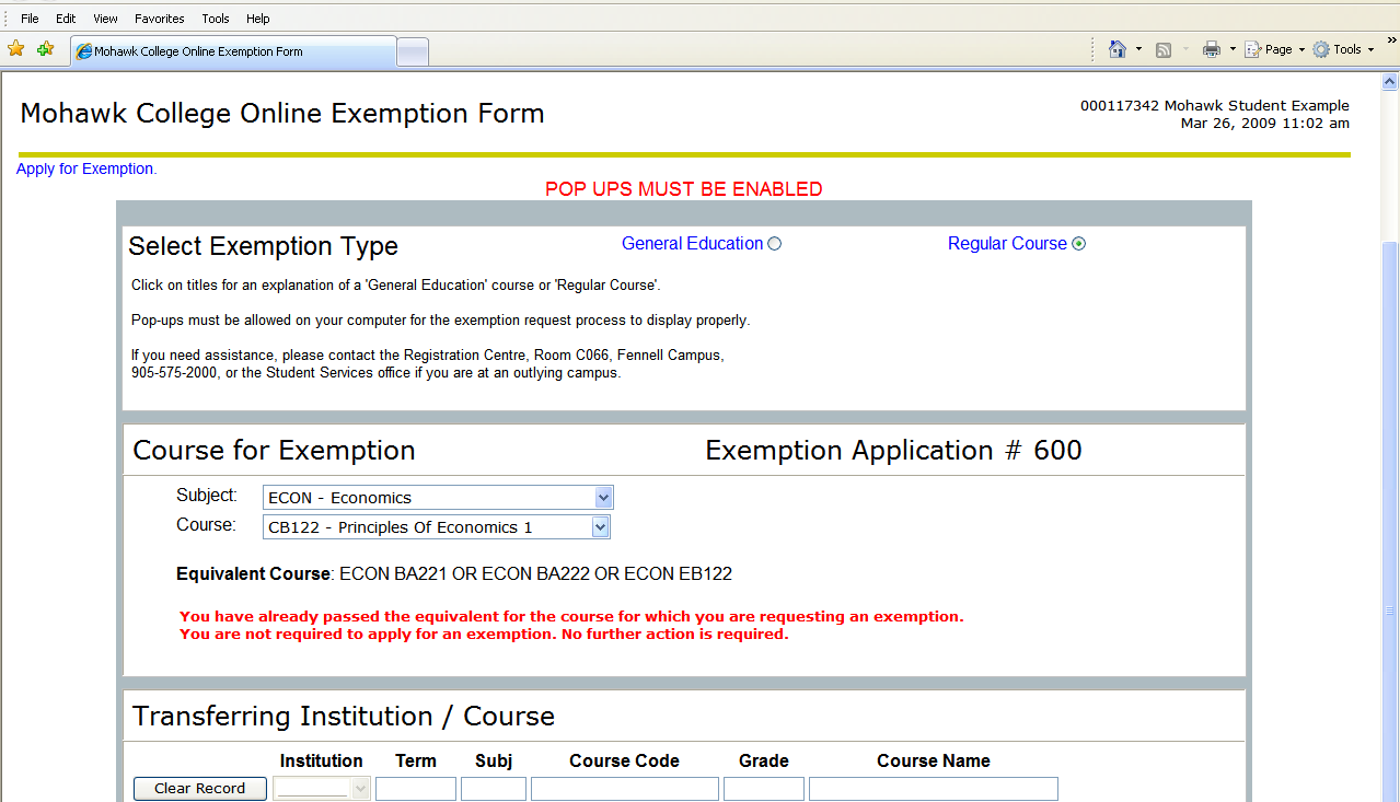 If you have already passed the Course for Exemption, the following message will display: If you have already passed a