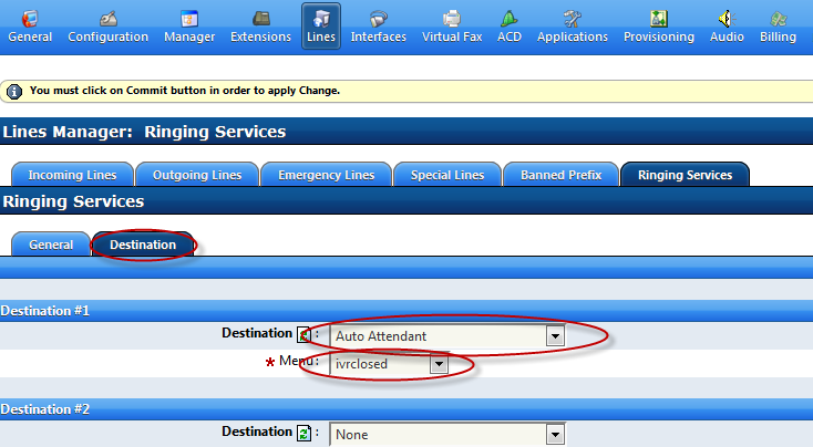 Ringing Services: Choose your preferred destination type which in this example is an after hours IVR menu In