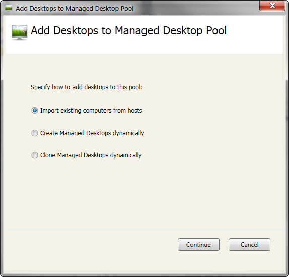 QUICKLY ADDING EXISTING VIRTUAL DESKTOPS Right click on the Desktop Pool in which you want to add Managed Desktops and