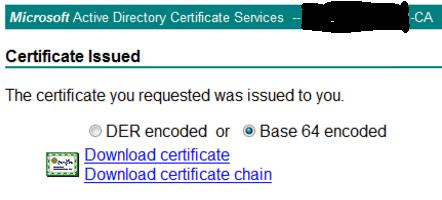 2. On the Certificate Issued page, select Base 64 encoded and click Download certificate chain. Save the file to a suitable location so that it is available to be copied to NetScaler.