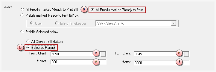 To print all 'Ready to Post' prebills, for all clients and matters: a. Click on All Prebills marked 'Ready to Post' option. b. Click on the All Clients / All Matters option.