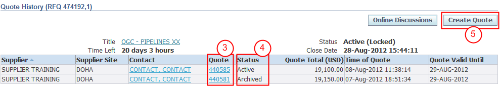 8.7. VIEW QUOTE HISTORY If multiple quotes have been submitted in response to an RFQ, access and view them using the View Quote History functionality.