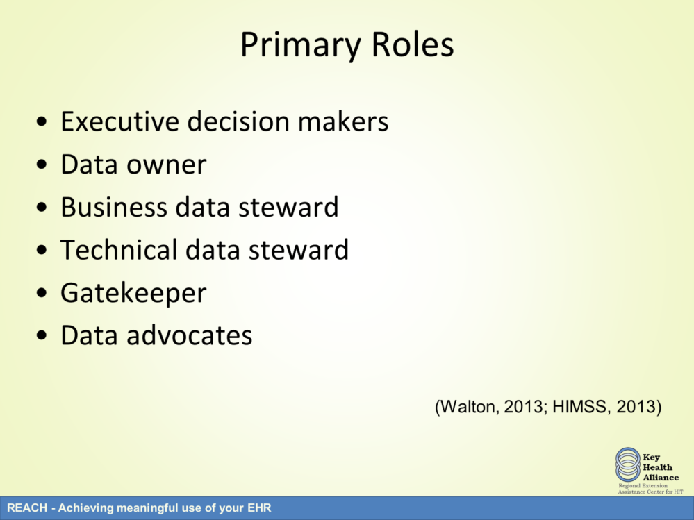 There are various roles in a data governance program. The executive decision makers are administrators from across the organization.