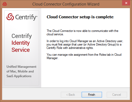 16. The Cloud Connector will validate the configuration and test connection to the Centrify Cloud Service.