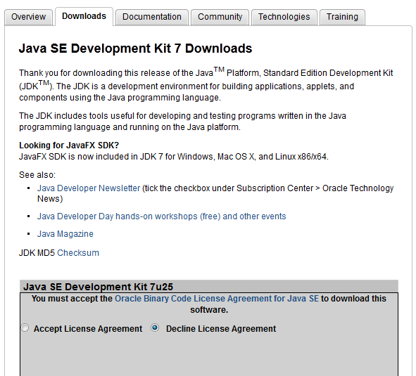 2) Once on Oracle s Java SE Downloads web page, you will want to select Java Platform (JDK) 7u25, which is the choice furthest to the left, as