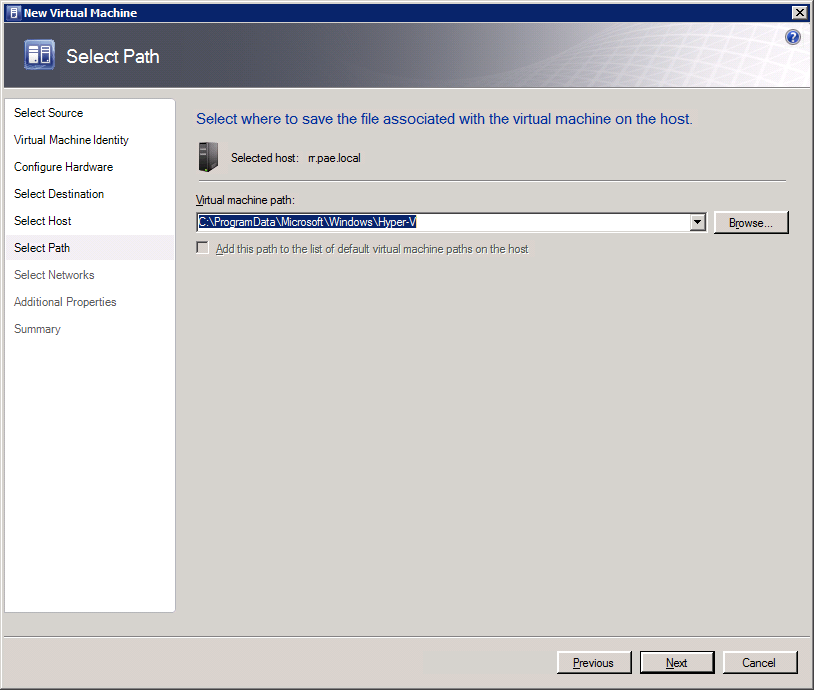 A 7 Creating a Virtual Machine 7. Click Next. The Select Path dialog box displays (see Figure 7-2). By default, a path on the local hard drive of the host server is shown.