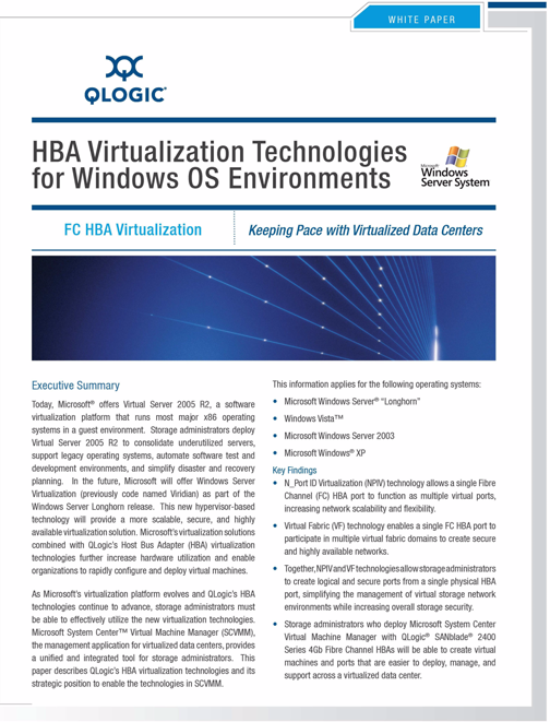 1 Introduction How this Guide is Organized S For a detailed discussion of NPIV benefits, see the QLogic White Paper HBA Virtualization Technologies for Windows OS Environments.