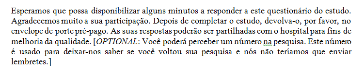 HCAHPS Mail Survey (Portuguese) Cover Letter The Portuguese translation for the OPTIONAL statement in