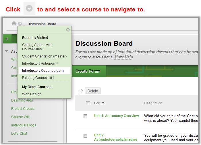 Task-based Navigation Tasked-based navigation helps instructors to streamline their workflows. This feature allows you to jump from destination to destination, between courses you are enrolled in.