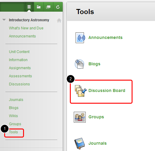 Replying to a Discussion Board Thread 1. On the Course Menu select Tools, and then click Discussion Board.