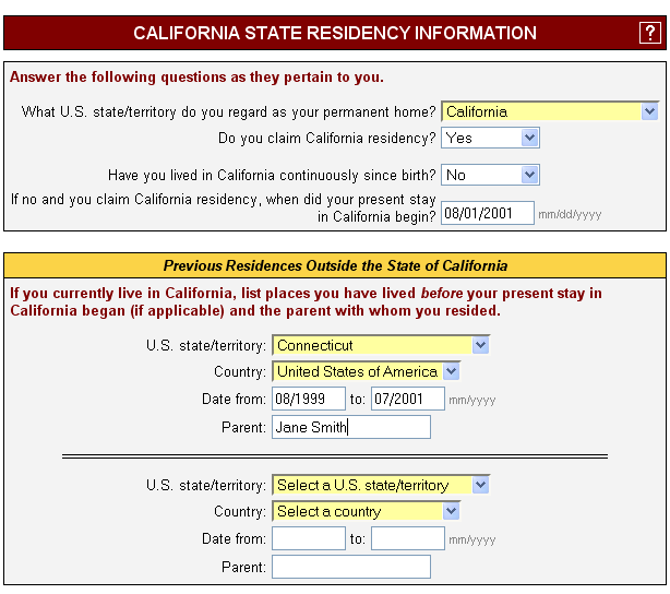 Screen 4 CA State Residency Information Residency Status Your responses to the following questions are required to make a preliminary assessment of