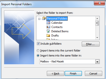 9. Select Import from another program or file. 10. Select Personal Folder File (.