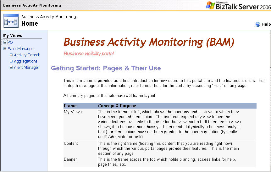 The BAM Portal BizTalk Server 2006 introduces a new delivery channel for Business Activity Monitoring.