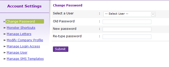 Change Password Change Password You can choose to change your account password at any point of time.