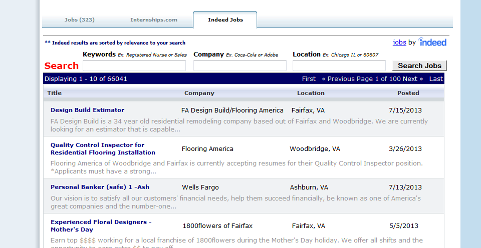 Searching Indeed Jobs and Internships.com In the screenshot above, the Indeed Job tab was selected and a list of active positions posted on the Indeed Job website appeared.