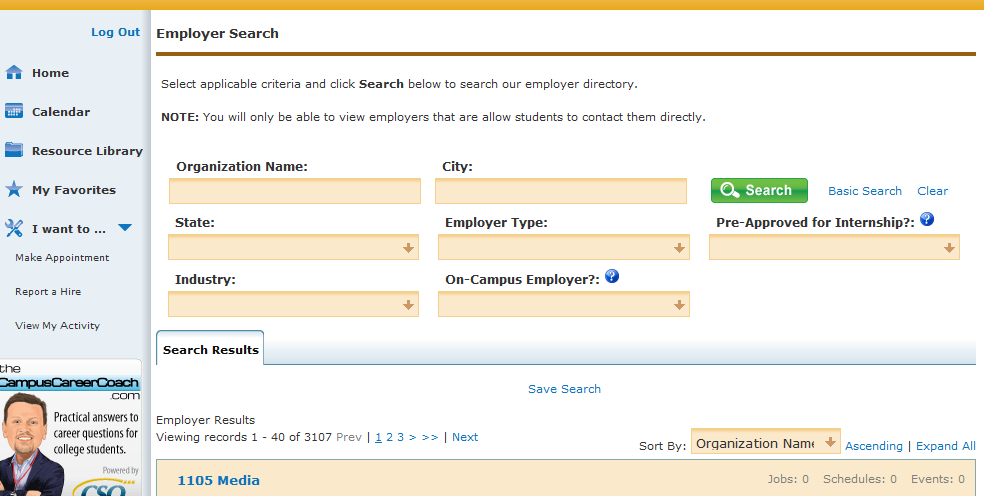 The Advanced Search The advanced search feature allows you to filter your search by industry, employer type, and whether the employer is located on campus or off campus.