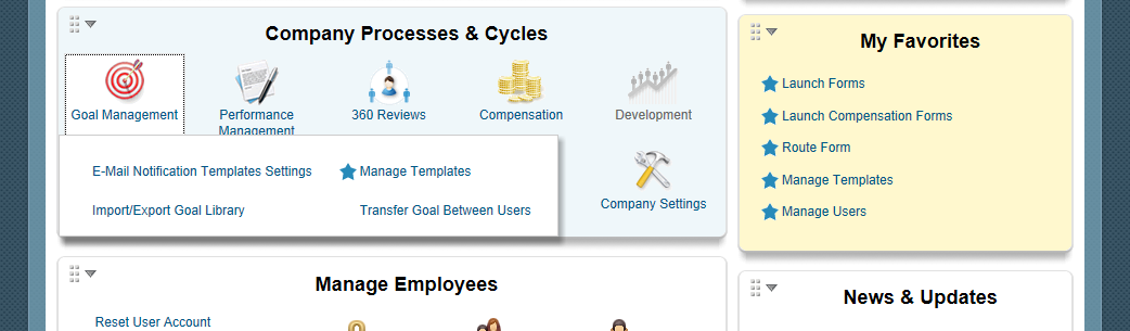 Admin Tools: Goal Management 1 2 Goal Management If you selected to include a Goal Plan in your configuration using the Setup Wizard, all of your employees will have access to the Goal Plan you