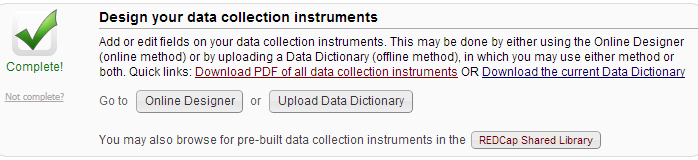 Data collection 1. Online designer 2. Data dictionary They can be used interchangeably.