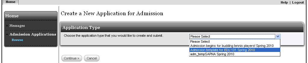 Chapter 3 Applications Completing an Admissions Application Login as an applicant click the Create New Application button from the side menu under Admission Applications in the Home tab.