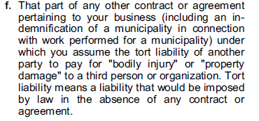 A. CGL BASICS *This is why indemnification / hold harmless provisions are important in construction contracts as insured