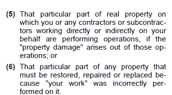III. CGL BASICS-FAULTY WORKMANSHIP No coverage during construction for damage to your work CGL not