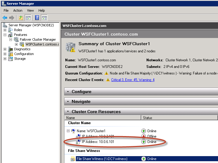 5. Make sure that the primary instance and the IP address in the Cluster Core Resource window of Server Manager are coordinated. That means, if the primary instance is WSFCNode1, then IP address 10.0.2.