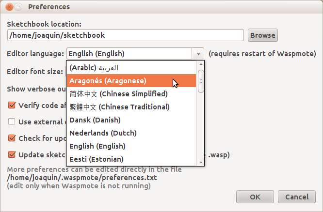 Environment 3.6. Preferences and Language Support Some preferences can be set in the preferences dialog (found under the Waspmote menu on the Mac, or File on Windows and Linux).