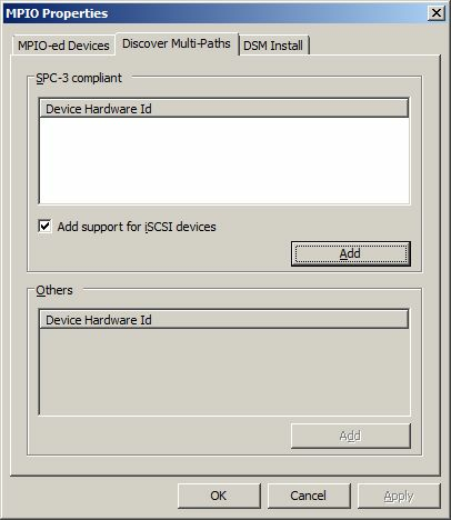 Enable Multipath Support To enable Mutlipath Support: 1. Open the MPIO manager by selecting from the Start menu Administrative Tools->MPIO. 2.