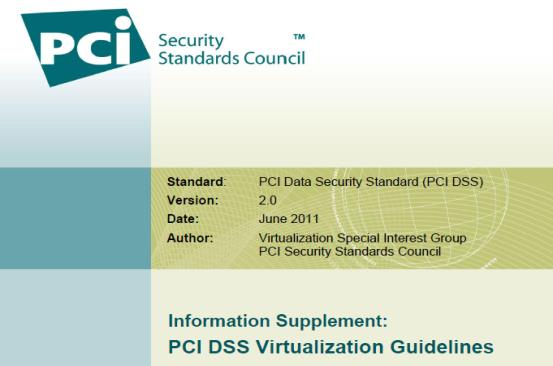 Figure 3: Navigating PCI DSS The virtualization supplement was written to address a broad set of users (from small retailers to large cloud providers) and remains product agnostic (no specific
