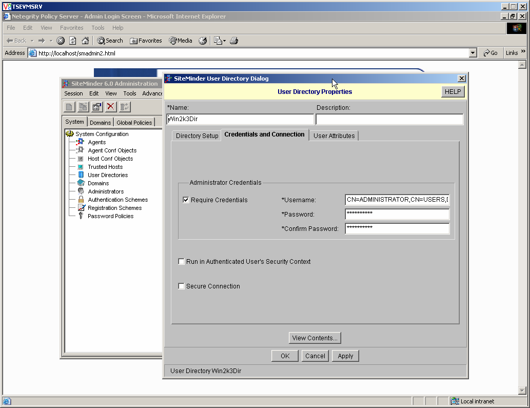 Click Apply and then click the Credentials and Connection tab. The Credentials and Connection tab of the User Directory Dialog contains the Administrator Credentials box.