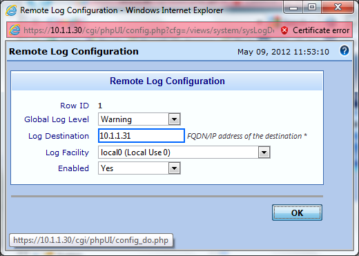 Figure 6.5 Populate the following fields and click OK. Global Log Level: Set the default log level for the information sent to the log server.(ex.