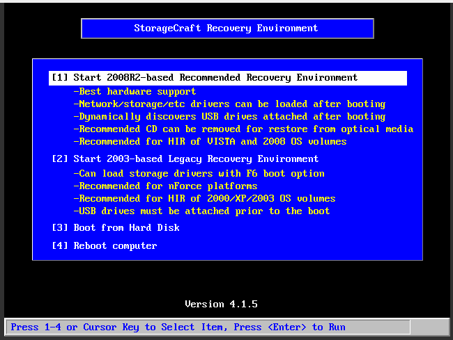 4. In the StorageCraft Recovery Environment window, select the first option, 2008R2-based