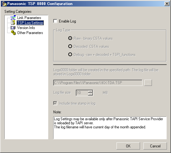 2.5 TSP Log Setting The TSP Log Settings configures how TSP will output log with the PBX. a.