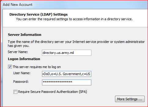 4. Select New, then Internet Directory (LDAP) 5. Select New, then Internet Directory (LDAP): a. Server Name: directory.us.army.mil b. Check This server requires me to log on c. User Name: i.