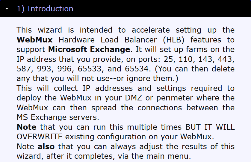 Note that you will not time out when using the wizard. You may take as long as you wish to consult Exchange documentation whenever you want.
