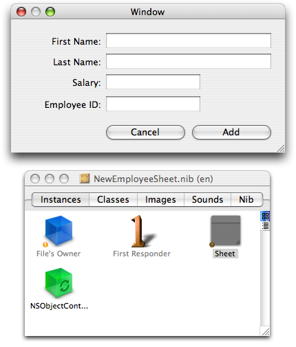 A Sheet for Creating a New Employee Declaring and Setting up NewObjectSheetController Add an NSPanel instance to the nib file.