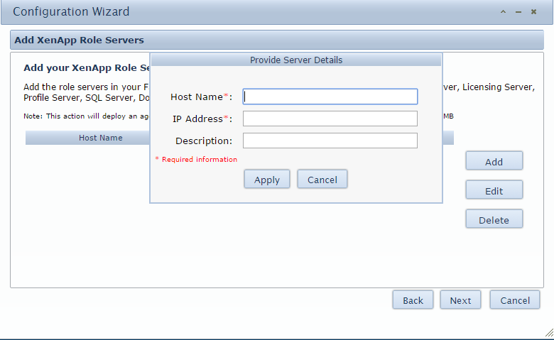 5. An Add XenApp Role Servers page will appear If you would like to add in your Role Servers select Add and enter in