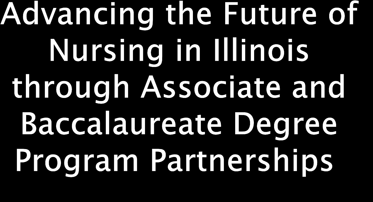 Rupert Endowed Chair of Nursing Vice-Chair, Illinois Association of Colleges of