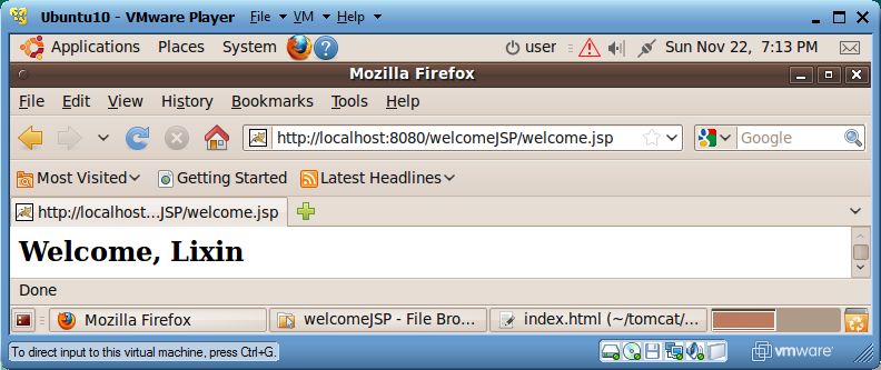 7. Use the web browser to visit http://localhost:8080/welcomejsp and you will see the following window: 8.