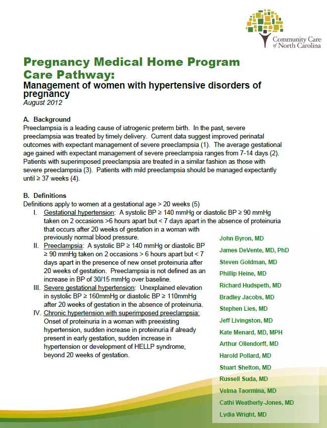 First PMH Care Pathway, released August 2012: Management of Hypertensive Disorders of Pregnancy Next PMH Care