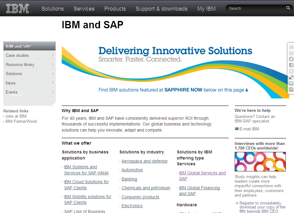 For more information Homepage of the IBM SAP Alliance Website http://www.ibm-sap.