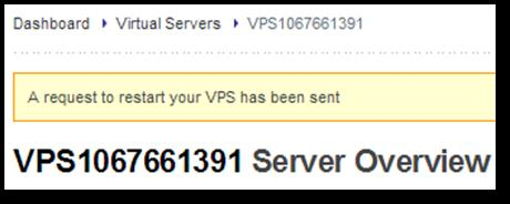 You will then be returned to the Server Overview page where you will receive confirmation of your request.