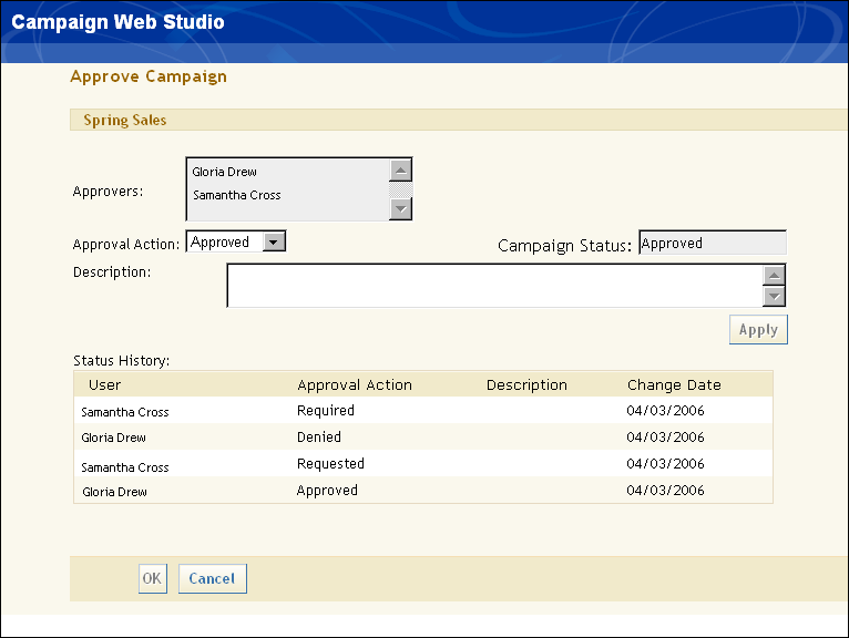 Updating Campaign Approvals 301 This page appears when you select Copy or Rename from the drop-down list in the Campaigns page.