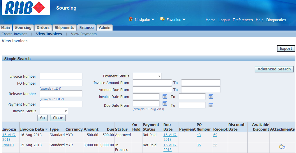 Review Invoice Status a. Click Finance tab b. Click View Invoices sub tab c. Enter Search criteria d.
