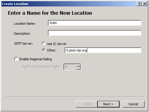 Enter a meaningful Location Name and, if there is no way to route NTP back to your network