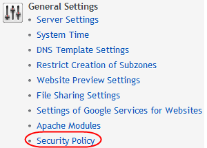 Step 2 Within the General Settings section select the Security Policy.