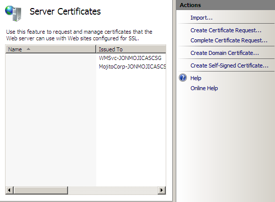 Creating a Web Server certificate using Server 2008 Generating a Certificate Signing Request using IIS 7.0 1. Navigate to Start > Administrative Tools > Internet Information Services Manager. 2. Highlight the IIS Homepage as seen on the left-hand side above, then on the right-hand side, scroll down and click on Server Certificates.