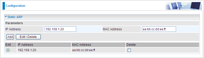 Static ARP This feature allows you to map the layer-2 MAC (Media Access Control) address that corresponds to the layer-3 IP address of the device.