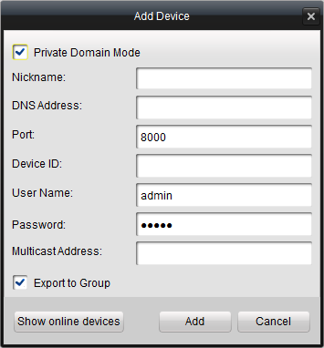 If you check the Private Domain Mode checkbox, you should input the DNS address and Device ID as well. The ivms-4200 also provides the searching the active online devices function. Steps: 1.