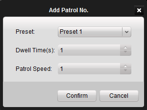 Patrol Configuration After adding two or more presets for one channel, you can set a patrol with presets for PTZ. To add a patrol path for the PTZ: Steps: 1.